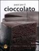 Pazzi per il cioccolato  Autori Vari   KeyBook