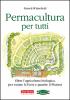 Permacultura per tutti  Patrick Whitefield   Terra Nuova Edizioni