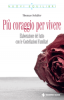 Pi coraggio per vivere  Thomas Schafer   Tecniche Nuove