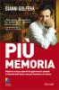 Più Memoria (ebook)  Gianni Golfera   Alessio Roberti