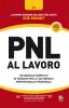 PNL al Lavoro  Sue Knight   Alessio Roberti