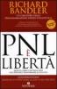 PNL è Libertà  Richard Bandler Owen Fitzpatrick  NLP ITALY