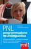 PNL - Programmazione neurolinguistica  Roderich Heinze Sabine Vohmann-Heinze  Red Edizioni