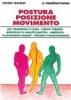 Postura, Posizione, Movimento  Victor Barker   Edizioni Mediterranee