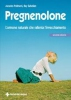 Pregnenolone  Ascanio Polimeni Ray Sahelian  Tecniche Nuove