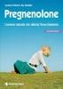 Pregnenolone  Ascanio Polimeni Ray Sahelian  Tecniche Nuove