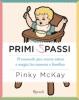 Primi spassi  Pinky McKay   Rizzoli
