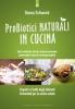 Probiotici naturali in cucina  Donna Schwenk   Edizioni il Punto d'Incontro