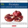 Prostata: cure naturali e alimentazione  Paolo Giordo   Terra Nuova Edizioni