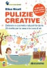 Pulizie Creative  Elisa Nicoli   Altreconomia