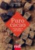 Puro cacao  Delphine Pocard   Red Edizioni