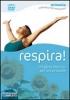 Respira! I migliori esercizi per la tua salute (DVD)  Riley Lee   Macro Edizioni