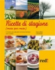Ricette di Stagione Mese per Mese  Giuliana Lomazzi   Red Edizioni
