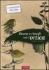 Ricette e rimedi con l'ortica  Francois Couplan   Vallardi Editore