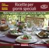 Ricette per giorni speciali  Rosanna Passione Piera Lunardon  Terra Nuova Edizioni