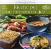 Ricette per un intestino felice  Carla Vecchi Giuliana Lomazzi  Terra Nuova Edizioni