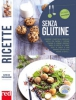 Ricette senza glutine  Autori Vari   Red Edizioni