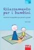 Rilassamento per i bambini  Rae Crook   Red Edizioni