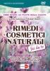 Rimedi e Cosmetici Naturali Fai Da Te (DVD)  Lucilla Satanassi Hubert Bösch  Macro Edizioni