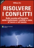 Risolvere i Conflitti  William Ury   NLP ITALY