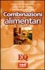 Risolvere sovrappeso, disturbi intestinali e digestione lenta con le COMBINAZIONI ALIMENTARI  Gudrun Dalla Via   Red Edizioni