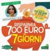 Risparmia 700 Euro in 7 Giorni  Lucia Cuffaro   Arianna Editrice