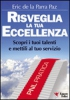 Risveglia la tua Eccellenza  Eric De la Parra Paz   Essere Felici