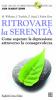 Ritrovare la serenità (+CD)  Mark Williams John Teasdale Zindel Segal Raffaello Cortina Editore