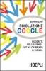 Rivoluzione Google  Steven Levy   Hoepli
