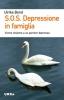 S.O.S. Depressione in famiglia  Ulrike Borst   Urra Edizioni