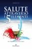 Salute attraverso i 5 Elementi  Roberto Valeri   Editoriale Programma