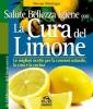 Salute, Bellezza e Igiene con la Cura del Limone (Copertina rovinata)  Werner Meidinger   Macro Edizioni