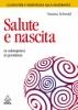 Salute e nascita  Verena Schmid   Urra Edizioni