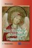 San Gabriele Arcangelo. L'Angelo del Fiat
