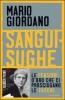 Sanguisughe  Mario Giordano   Mondadori