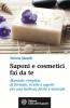 Saponi e Cosmetici fai da te  Tatiana Maselli   L'Età dell'Acquario Edizioni