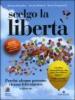 Scelgo la libertà  Richard Bandler Alessio Roberti Owen Fitzpatrick NLP ITALY