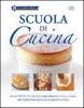 Scuola di Cucina - Le Cordon Bleu  Jeni Wright Eric Treuille  DIX Editore
