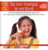 Se non mangia le verdure  Michela Trevisan Linda Busato  Terra Nuova Edizioni
