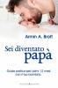 Sei Diventato Papà  Armin Brott   Bonomi Editore