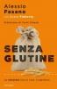 Senza glutine  Alessio Fasano   Mondadori