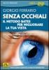 Senza Occhiali (DVD)  Giorgio Ferrario   Macro Edizioni