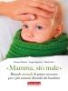 Mamma, sto male (ebook)  Sergio Segantini Simona Mezzera Valerio Selva Terra Nuova Edizioni