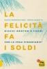 La Felicità fa i Soldi (ebook)  Enrico Garzotto Davide Francesco Sada  Macro Edizioni