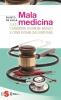 Malamedicina (ebook)  Fausto De Lalla   Sonda Edizioni