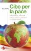 Cibo per la pace (ebook)  Will Tuttle   Sonda Edizioni