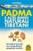 Padma e altri Rimedi Naturali Tibetani (ebook)  Astrid Blum   Macro Edizioni