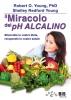Il Miracolo del pH Alcalino (ebook)  Robert Young Young Shelley Redford  Bis Edizioni