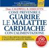 Come Prevenire e Guarire le Malattie Cardiache con l'Alimentazione (ebook)  Caldwell B. Esselstyn   Macro Edizioni