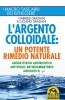 L'Argento colloidale (ebook)  Gabriele Graziani   Macro Edizioni